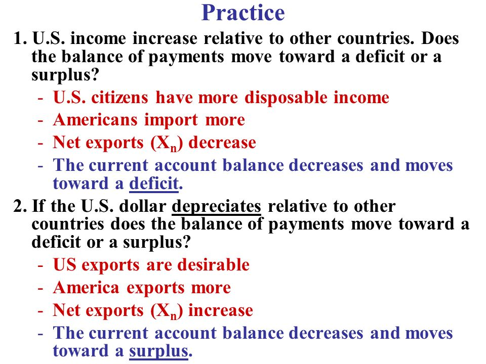 Practice 1.U.S. income increase relative to other countries.