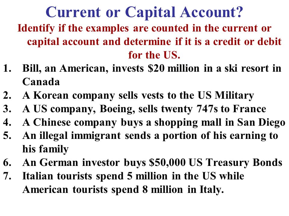 Current or Capital Account.