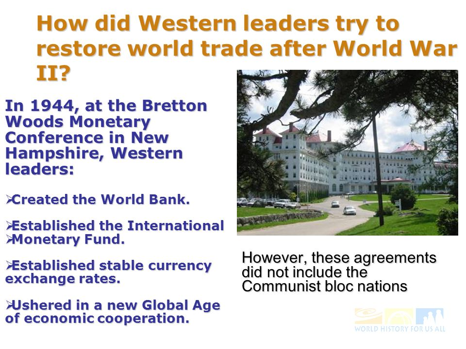 How did Western leaders try to restore world trade after World War II.