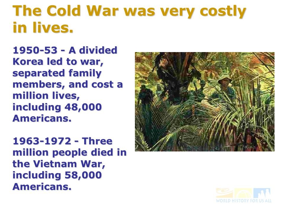 1950-53 - A divided Korea led to war, separated family members, and cost a million lives, including 48,000 Americans.