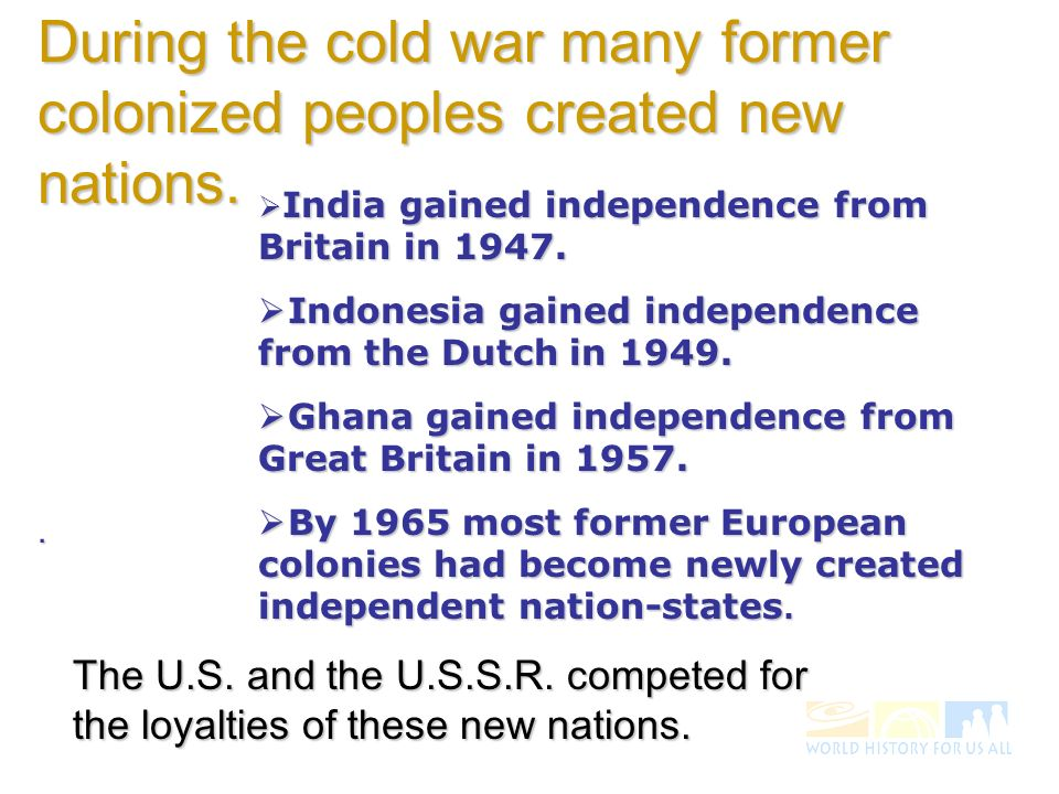 Several of the new nations pursued a non-aligned policy.