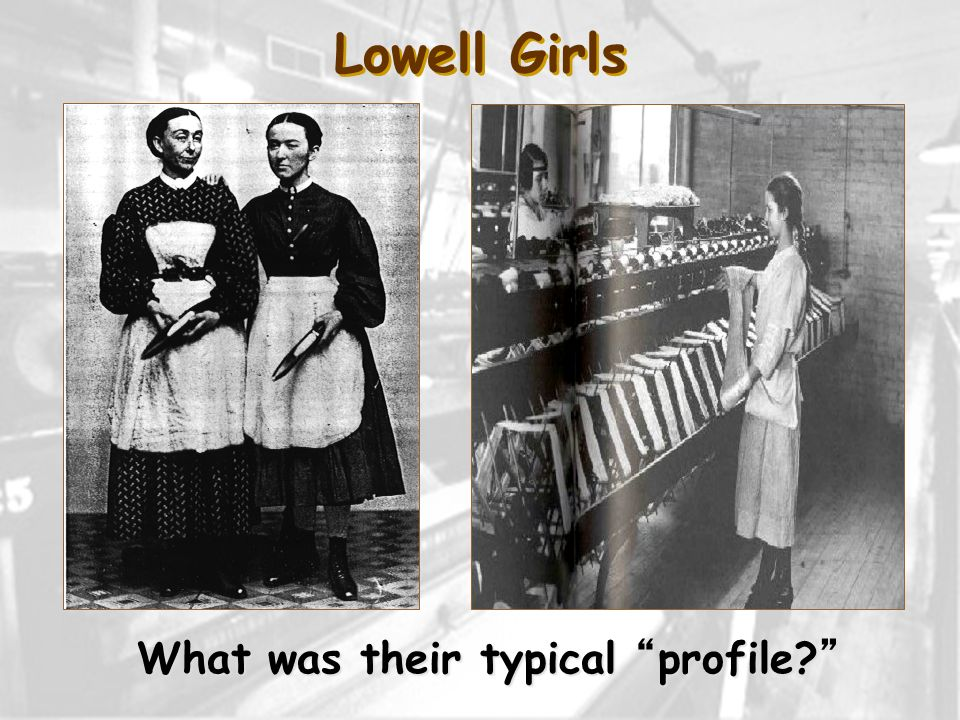 Lowell Girls What was their typical profile?