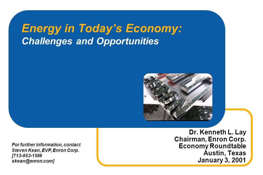 Energy in Todays Economy: Challenges and Opportunities Dr.