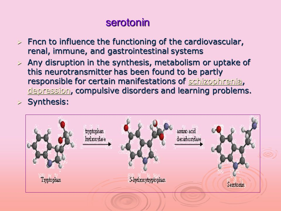 serotonin Fncn to influence the functioning of the cardiovascular, renal, immune, and gastrointestinal systems Fncn to influence the functioning of th