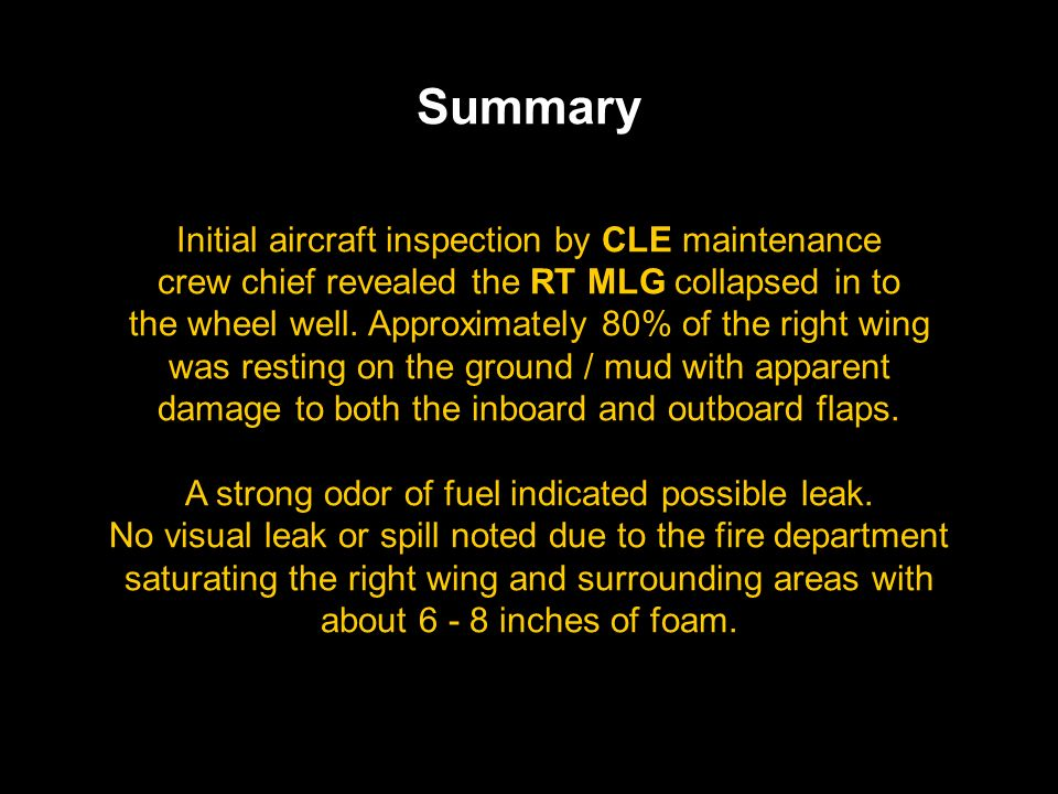Summary Initial aircraft inspection by CLE maintenance crew chief revealed the RT MLG collapsed in to the wheel well. Approximately 80% of the right w