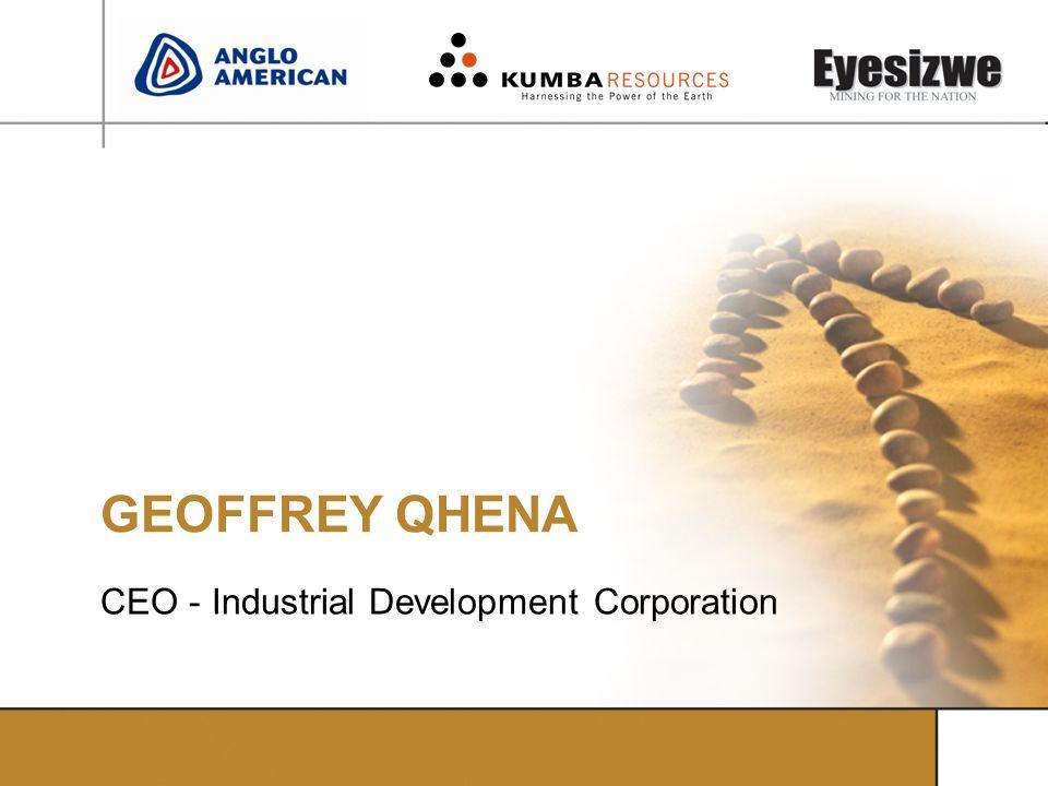 GEOFFREY QHENA CEO - Industrial Development Corporation