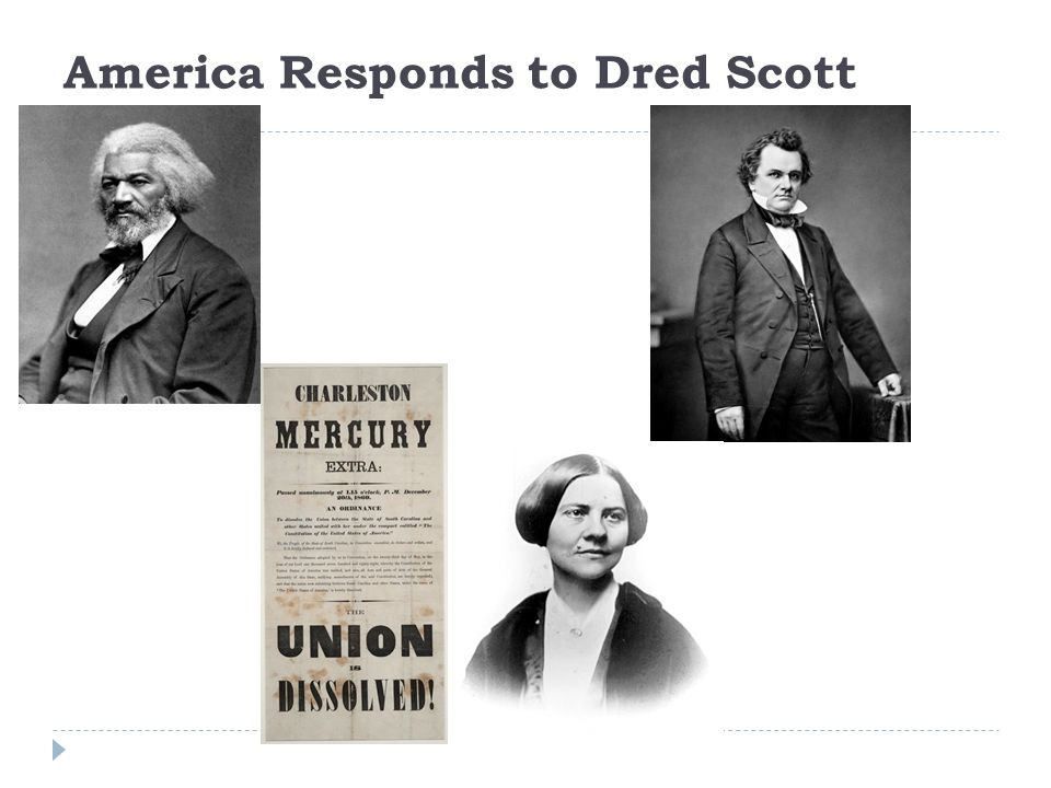 America Responds to Dred Scott