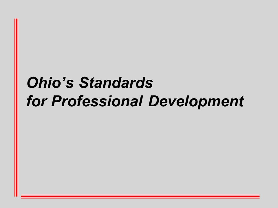 Ohios Standards for Professional Development