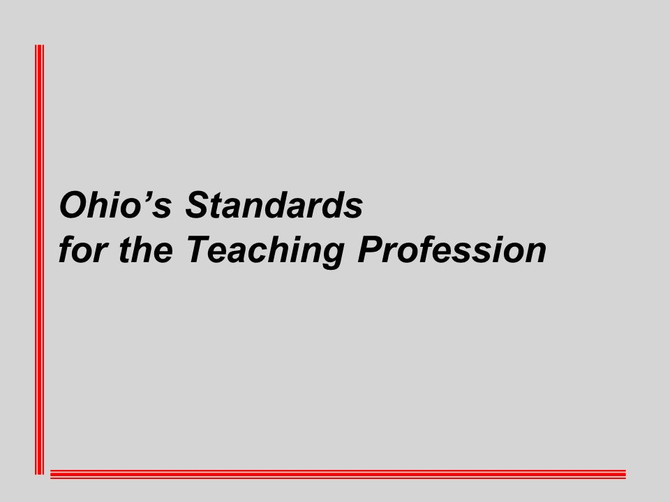 Ohios Standards for the Teaching Profession