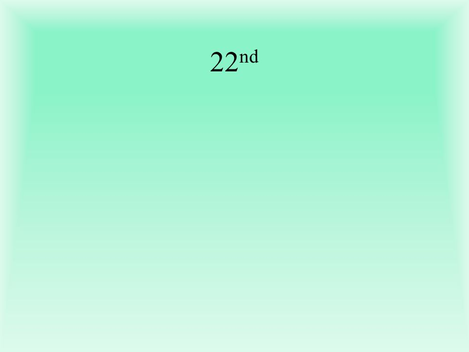 22 nd