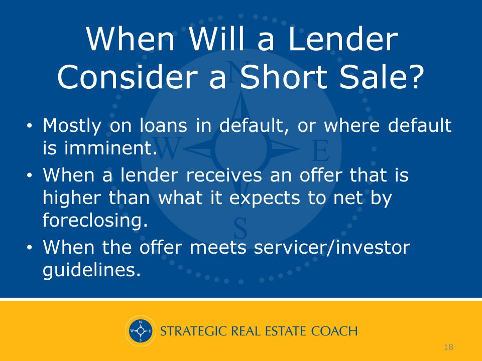 18 When Will a Lender Consider a Short Sale.