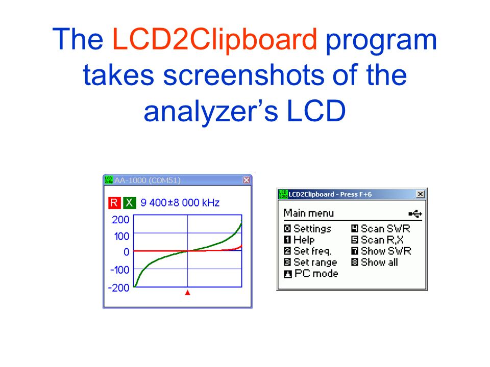The LCD2Clipboard program takes screenshots of the analyzers LCD
