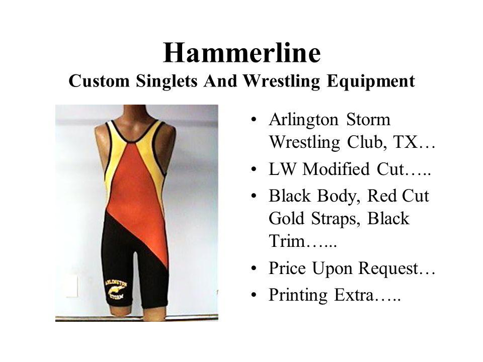Hammerline Custom Singlets And Wrestling Equipment Arlington Storm Wrestling Club, TX… LW Modified Cut…..