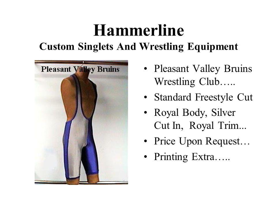 Hammerline Custom Singlets And Wrestling Equipment Pleasant Valley Bruins Wrestling Club…..