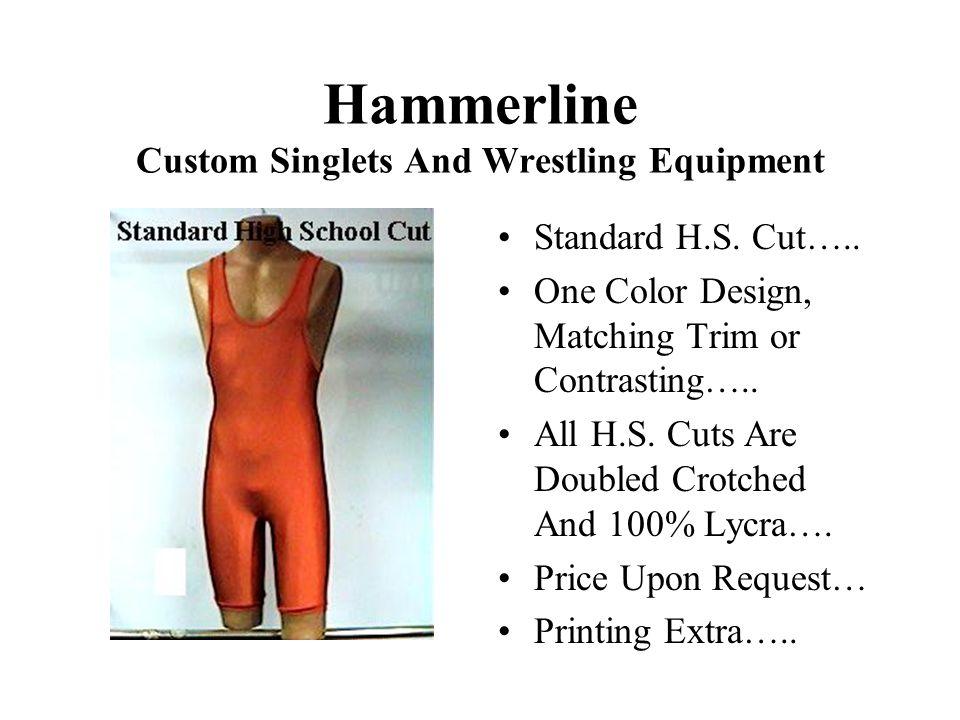 Hammerline Custom Singlets And Wrestling Equipment Standard H.S.