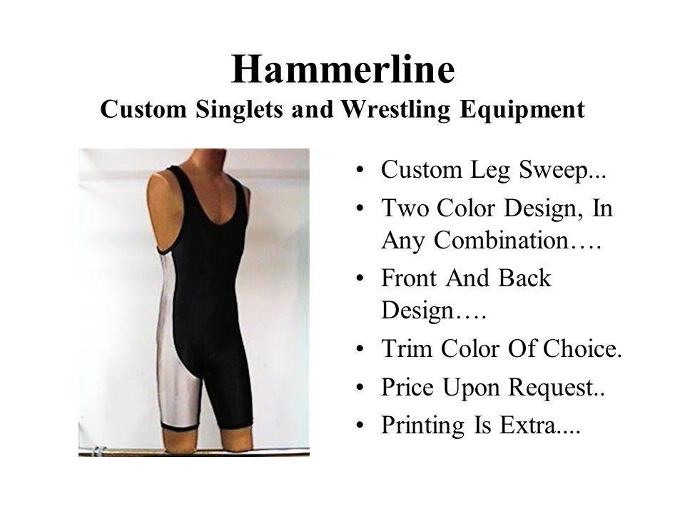 Hammerline Custom Singlets and Wrestling Equipment Custom Leg Sweep...