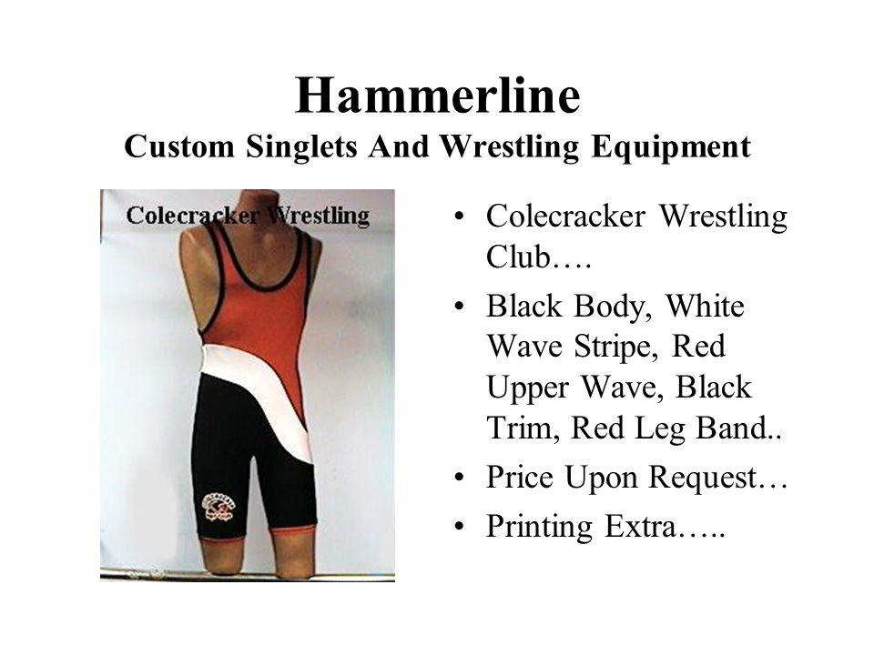 Hammerline Custom Singlets And Wrestling Equipment Colecracker Wrestling Club….
