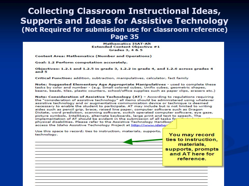 Collecting Classroom Instructional Ideas, Supports and Ideas for Assistive Technology (Not Required for submission use for classroom reference) Page 35