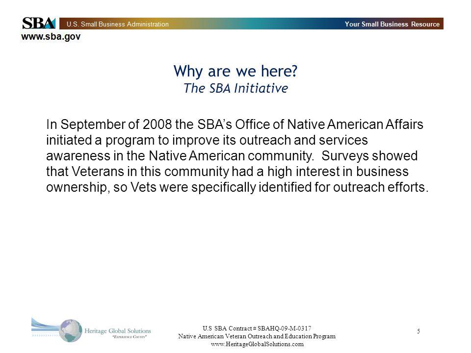 U.S SBA Contract # SBAHQ-09-M-0317 Native American Veteran Outreach and Education Program www.HeritageGlobalSolutions.com 26 Private Sector Airlines Continental Airlines - Veterans Program http://www.continental.com/web/en-US/content/deals/veterans/default.aspx