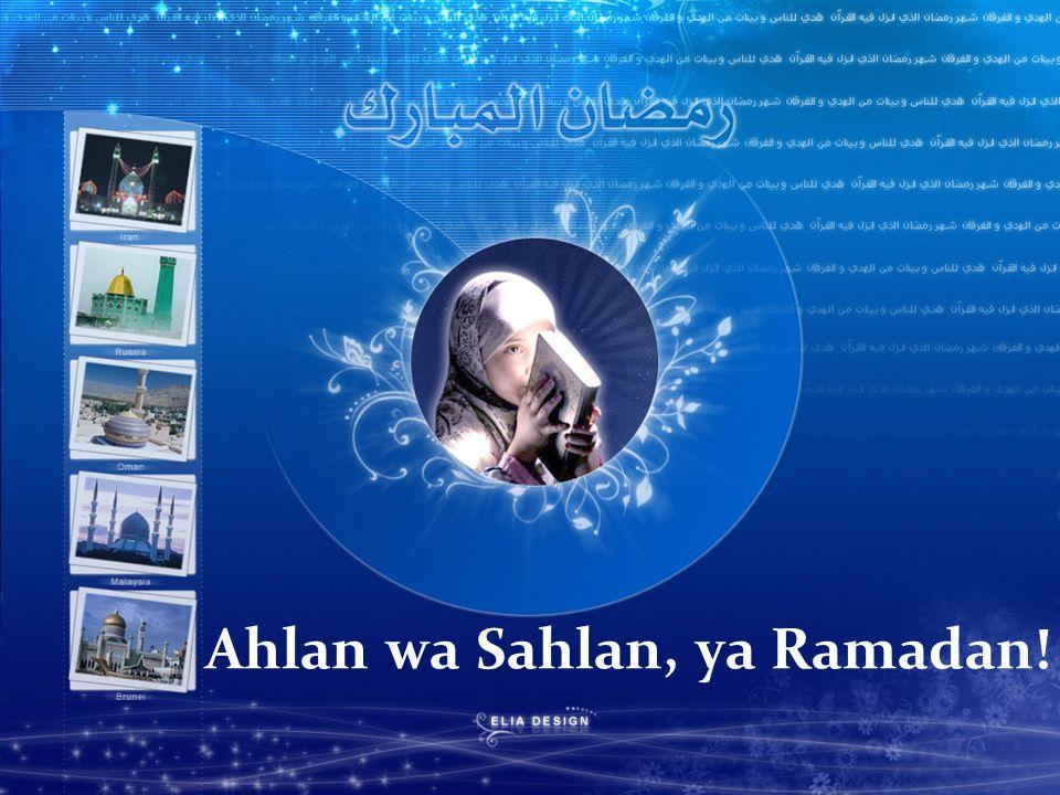 Ahlan wa Sahlan, ya Ramadan!
