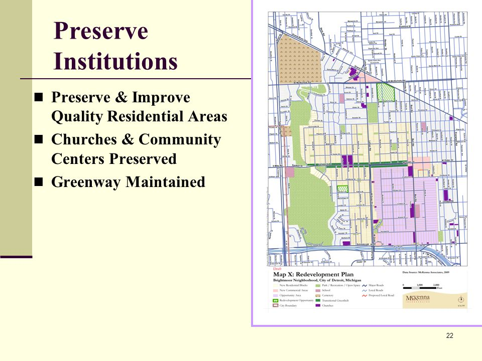 22 Preserve Institutions Preserve & Improve Quality Residential Areas Churches & Community Centers Preserved Greenway Maintained