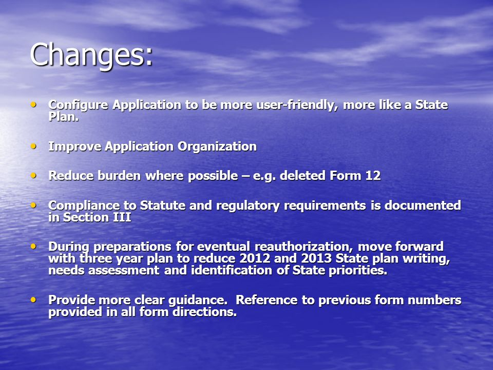 Changes: Configure Application to be more user-friendly, more like a State Plan.