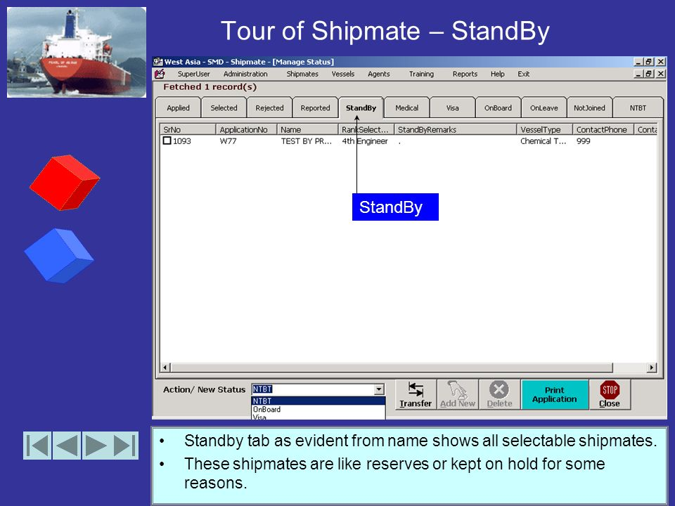 Tour of Shipmate – Reported The reported tab shows all shipmates who have reported to office. Typically after the leave is over or Shipmate is called