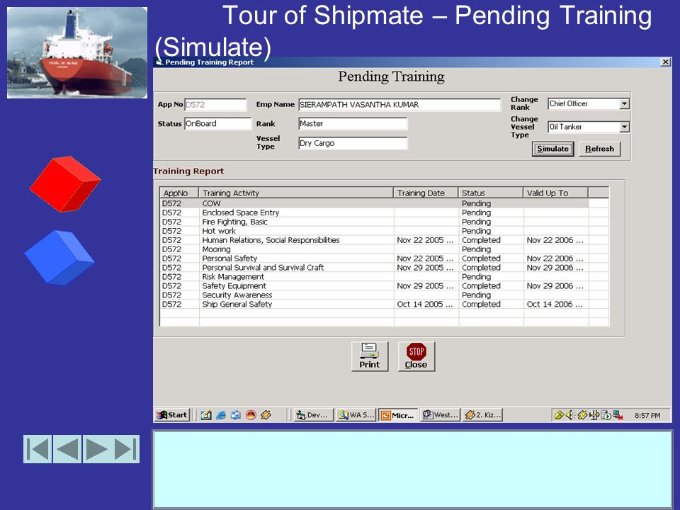 Tour of Shipmate – Pending Training