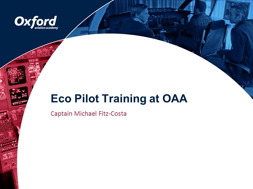 Eco Pilot Training at OAA Captain Michael Fitz-Costa
