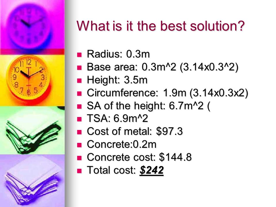 What is it the best solution.