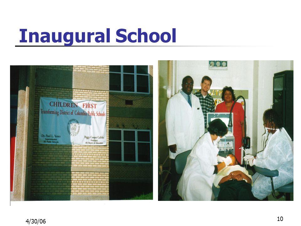 4/30/06 10 Inaugural School