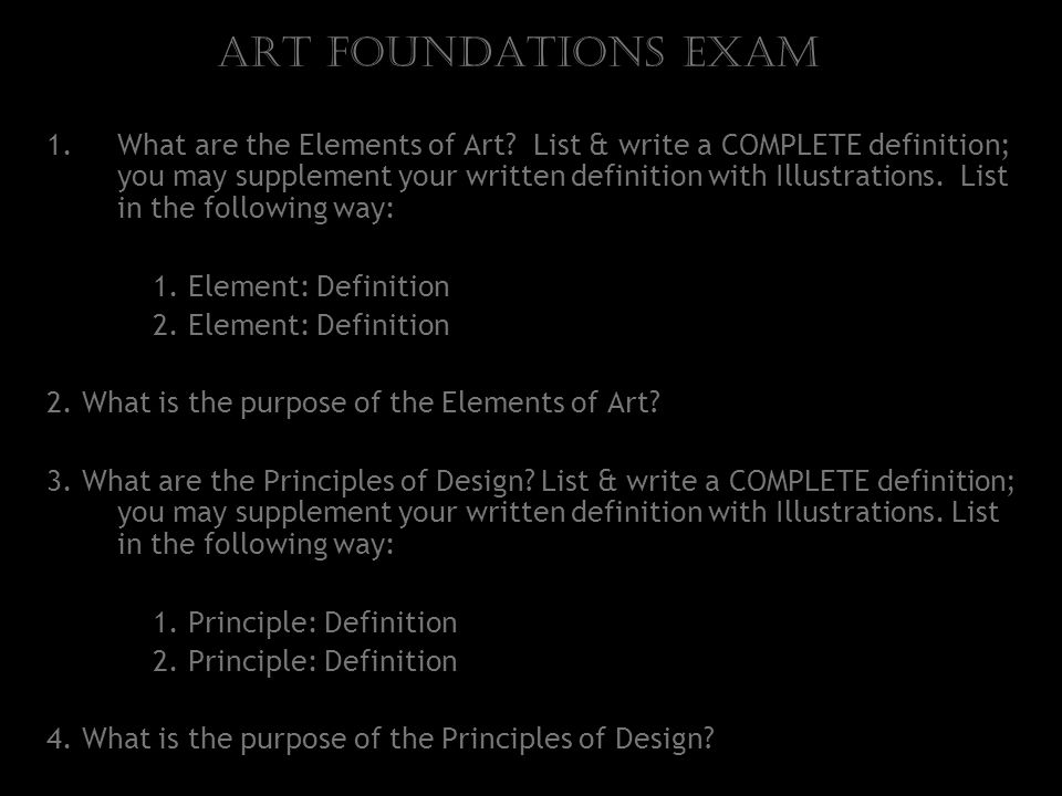 Art Foundations Exam 1.What are the Elements of Art.