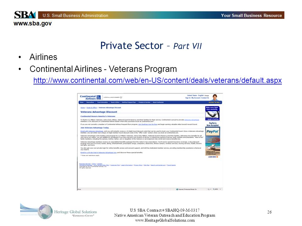 U.S SBA Contract # SBAHQ-09-M-0317 Native American Veteran Outreach and Education Program   26 Private Sector – Part VII Airlines Continental Airlines - Veterans Program