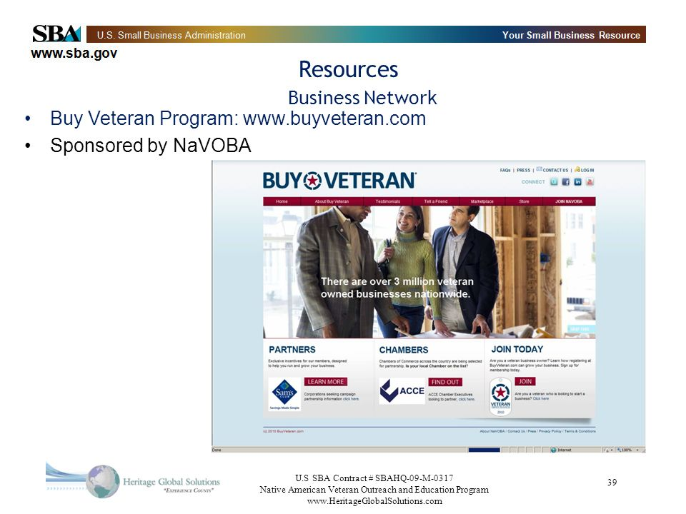 U.S SBA Contract # SBAHQ-09-M-0317 Native American Veteran Outreach and Education Program   39 Resources Business Network Buy Veteran Program:   Sponsored by NaVOBA