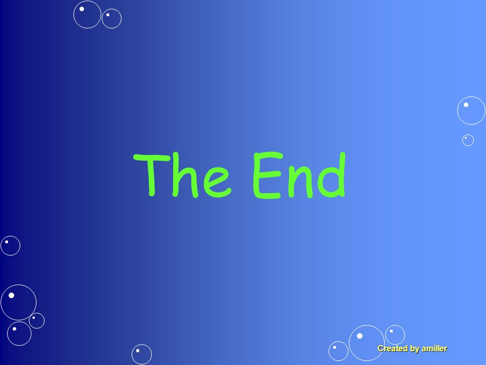 The End Created by amiller