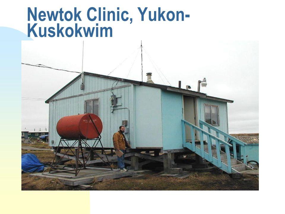 Newtok Clinic, Yukon- Kuskokwim