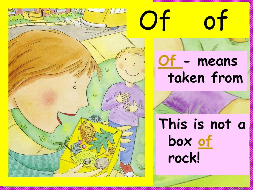 Anne Miller Ofof This is not a box of rock! Of - means taken from