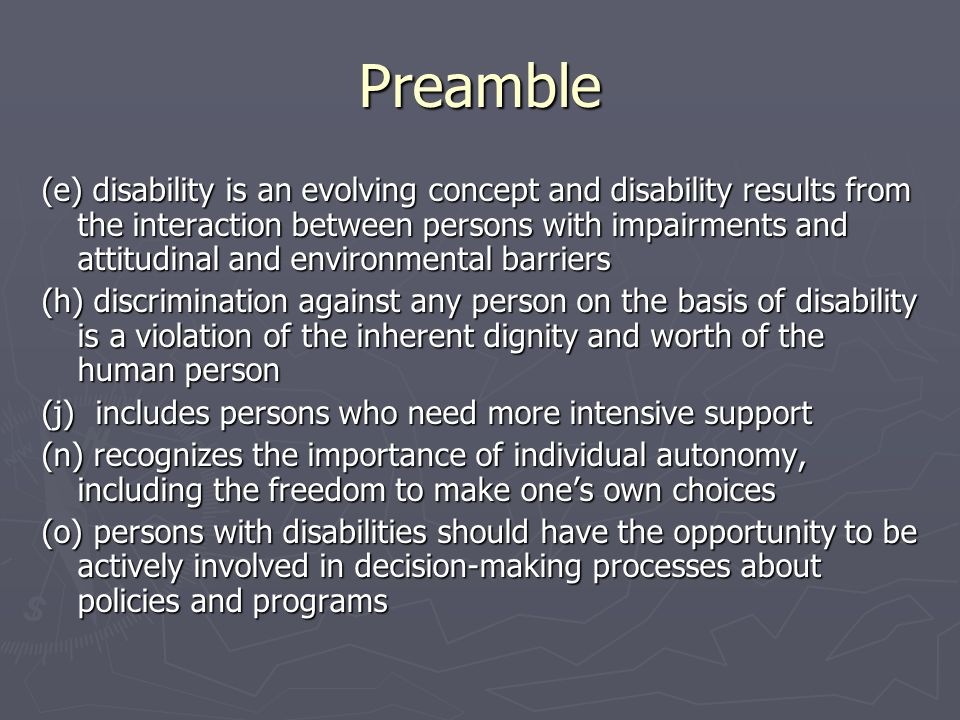 Preamble (e) disability is an evolving concept and disability results from the interaction between persons with impairments and attitudinal and enviro