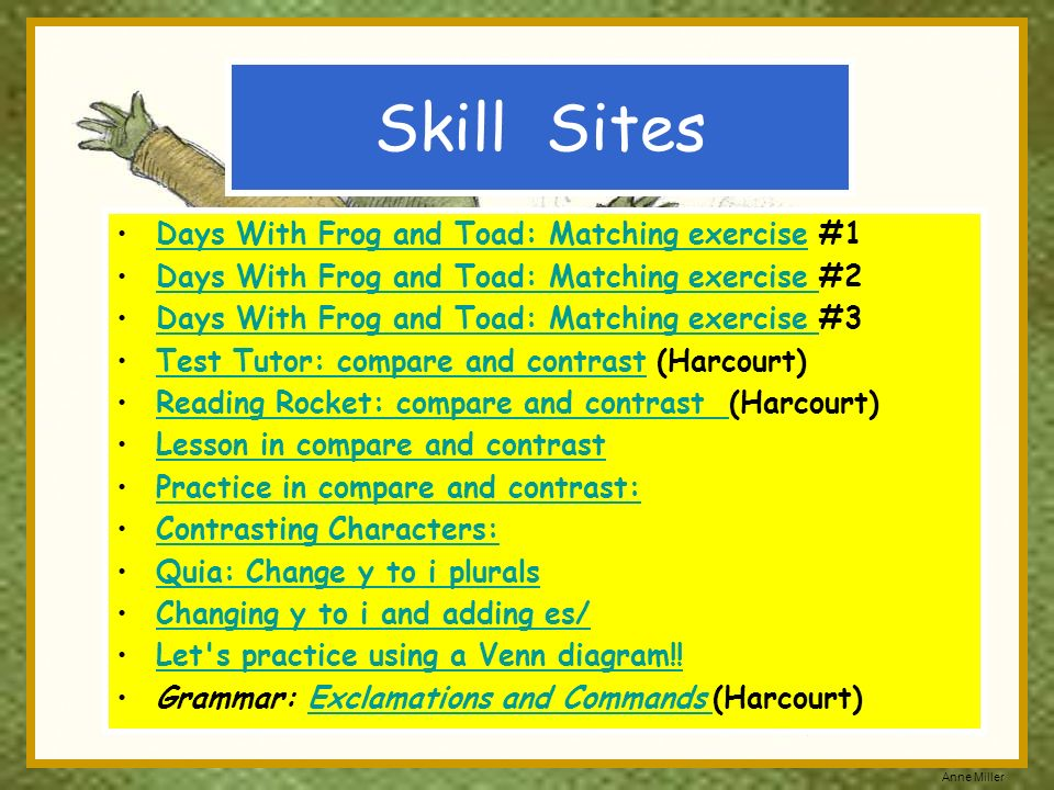 Anne Miller Skill Sites Days With Frog and Toad: Matching exercise #1Days With Frog and Toad: Matching exercise Days With Frog and Toad: Matching exer