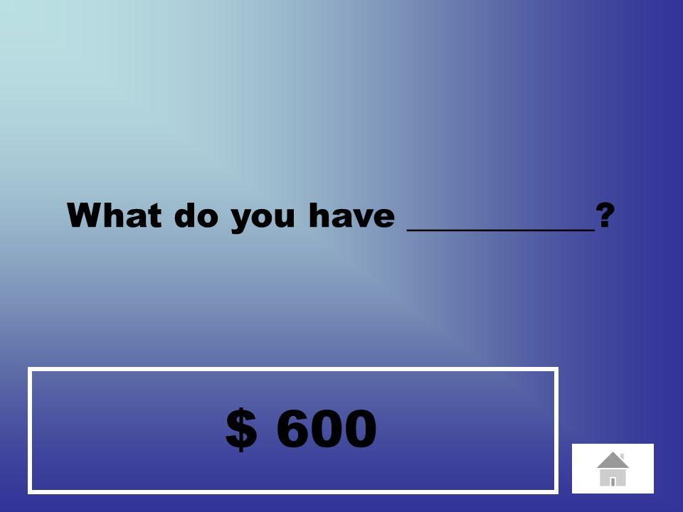 $ 1 ________ plays _________.