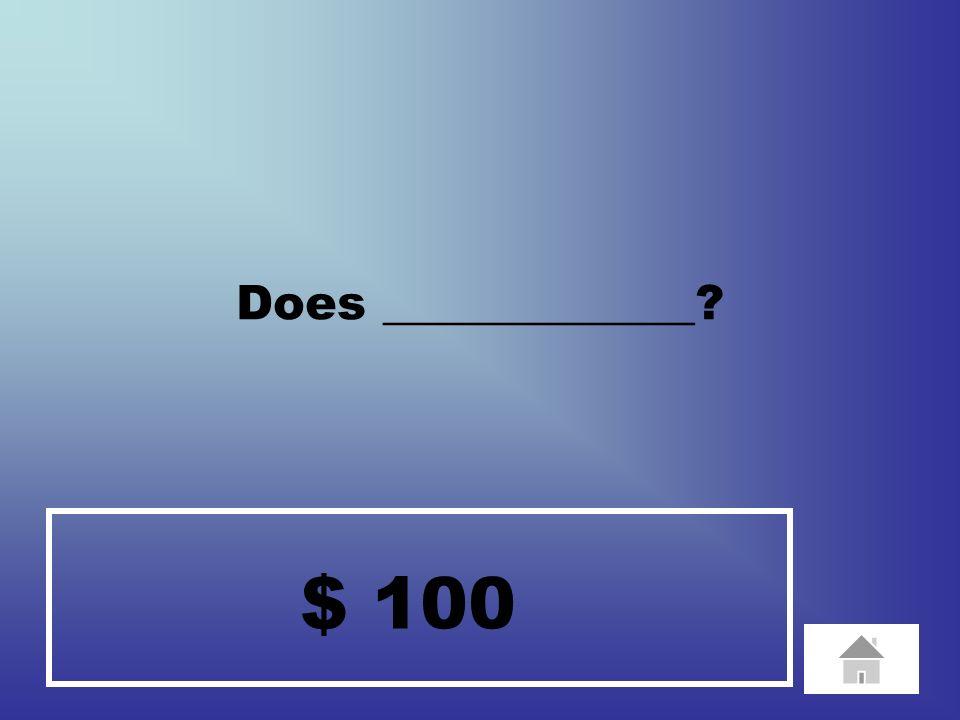 $ 1 Use _______________.