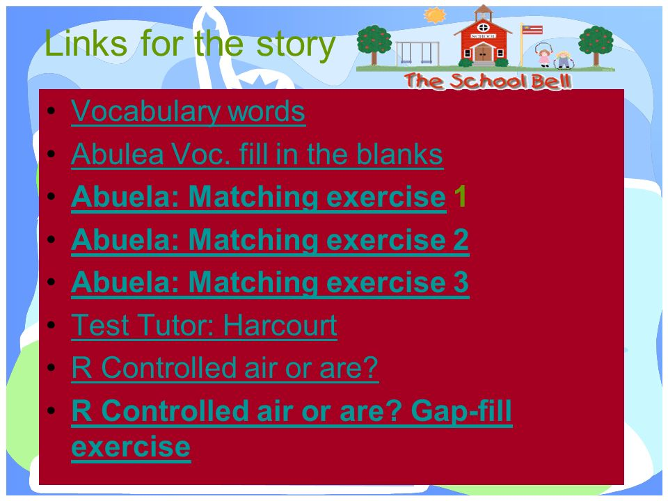 Links for the story Vocabulary words Abulea Voc.