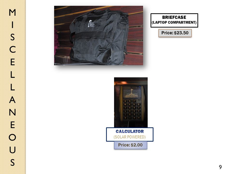 BRIEFCASE (LAPTOP COMPARTMENT) Price: $23.50 Price: $2.00 9