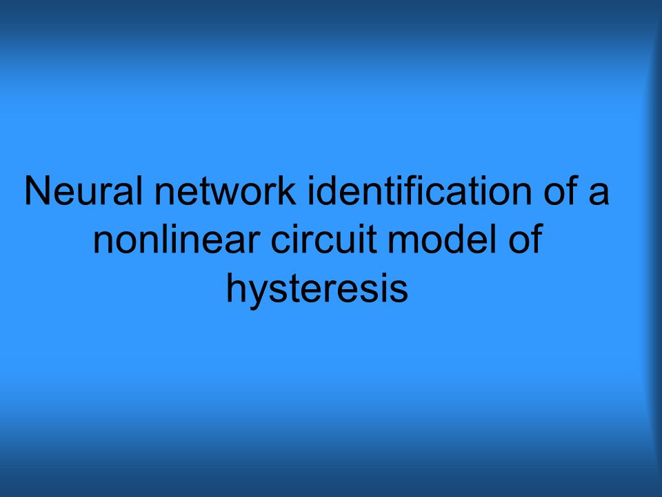 Neural network identification of a nonlinear circuit model of hysteresis