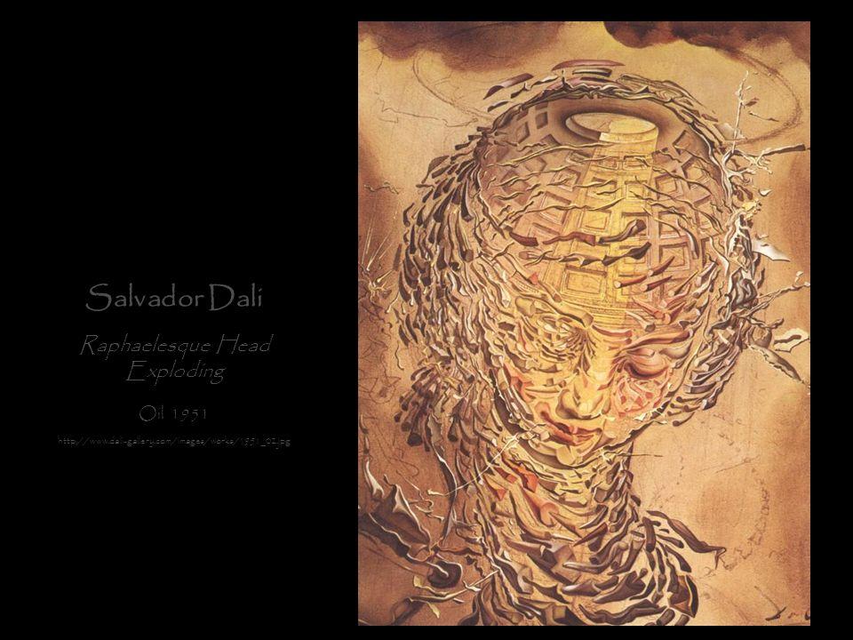 Salvador Dali Raphaelesque Head Exploding Oil 1951 http://www.dali-gallery.com/images/works/1951_02.jpg