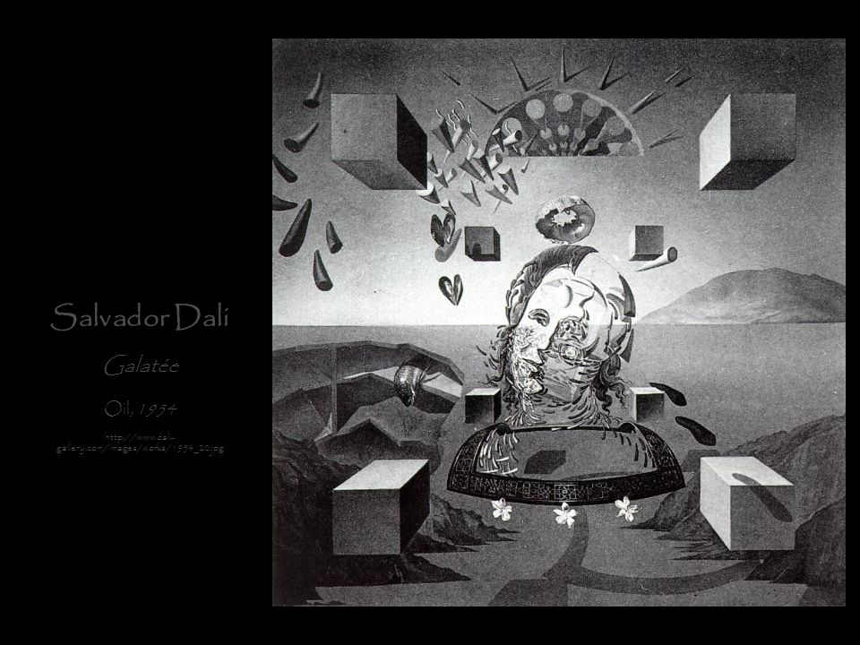 Salvador Dali Galatée Oil, 1954 http://www.dali- gallery.com/images/works/1954_20.jpg