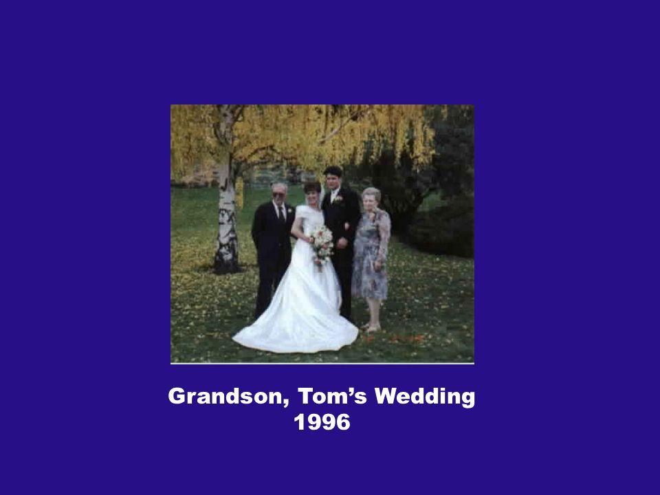 Grandson, Toms Wedding 1996