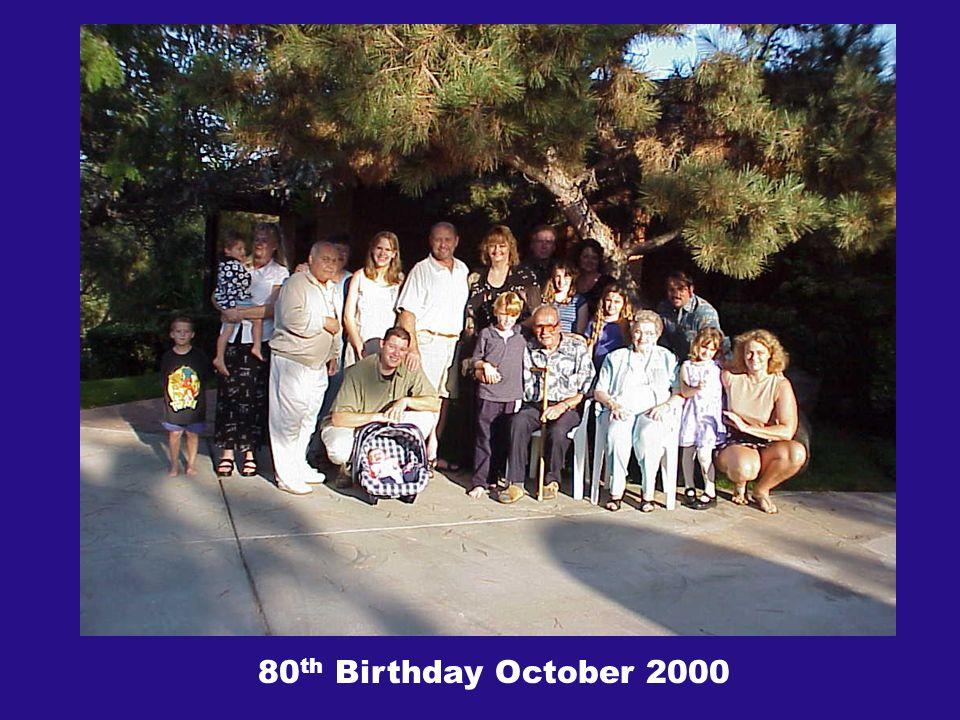 80 th Birthday October 2000