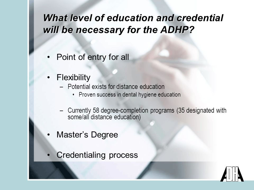 What level of education and credential will be necessary for the ADHP.