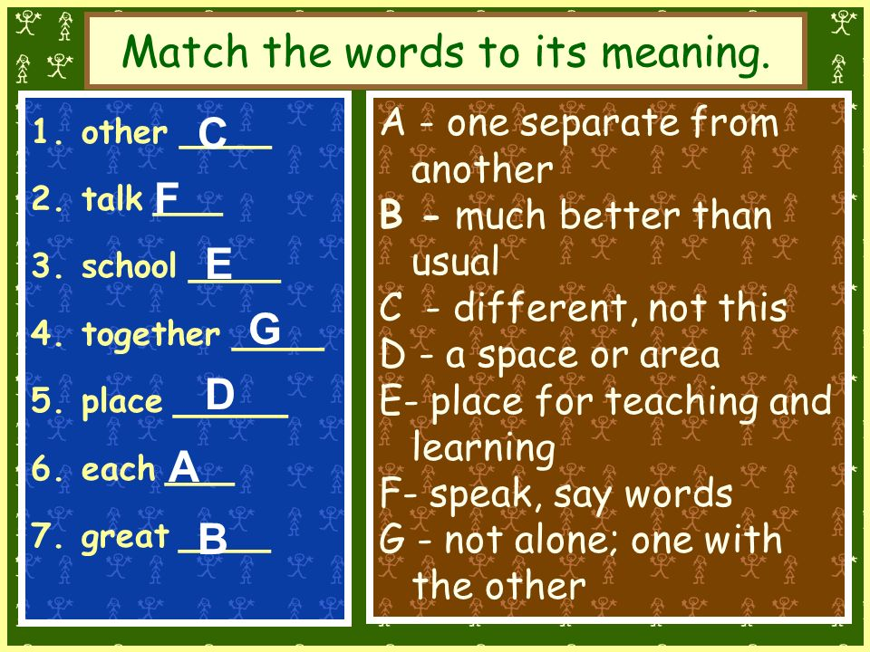 Match the words to its meaning.